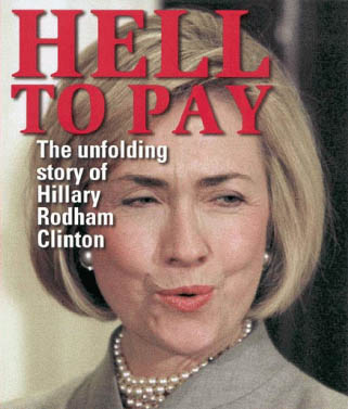 Hell To Pay For Hillary Clinton
