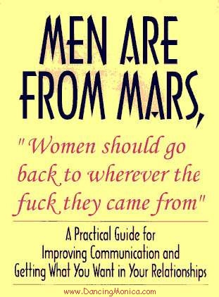Men Are From Mars - Women Should Go Bac